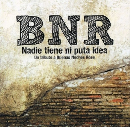 portada-Tributo-BNR-Nadie-tiene-ni-puta